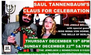 SAUL TANNENBAUM'S CLAUS FOR CELEBRATION IV - December 2012
