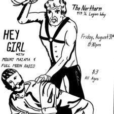 Hey Girl Last Show - The Northern