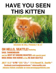 SAUL TANNENBAUM PRESENTS OH HELLO, SEATTLE! - July 2010